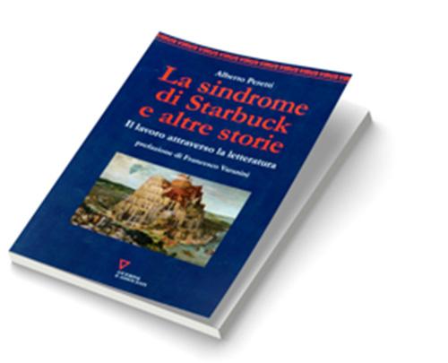 La sindrome di Starbuck e altre storie_Il lavoro attraverso la letteratura