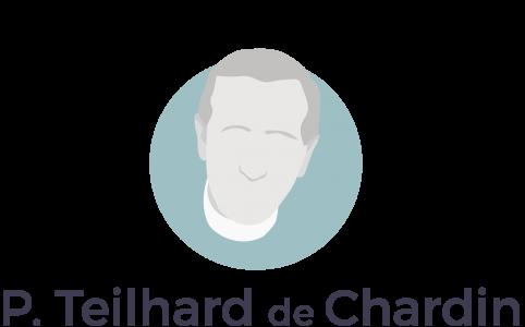P.Teilhard de Chardin